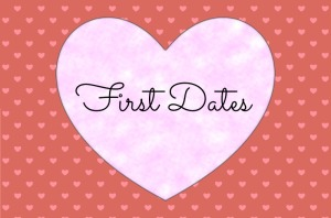 First Dates_Feb15